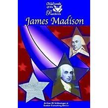 James Madison (Childhoods of the Presidents) by Lisa Kozleski (2002-09-02)