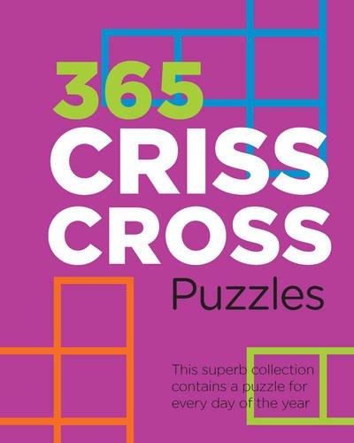 365 Criss Cross Puzzles 9781472327185 Amazon Com Books
