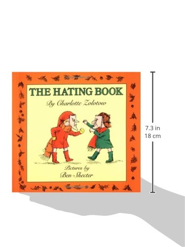 The hating book charlotte zolotow ben shecter 9780064431972 the hating book charlotte zolotow ben shecter 9780064431972 amazon books fandeluxe Images