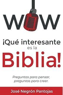 Wow Que interesante es la Biblia: Preguntas para pensar, preguntas para creer (Spanish
