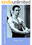 Athletic training for martial art (Secrets of the training of Bruce Lee)