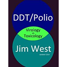 DDT/Polio: Virology vs Toxicology