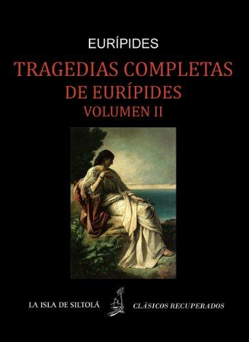Epub gratis Tragedias de eurípides, vol. ii (siltolá, clásicos recuperados) descargar libro