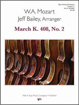 Mozart, W.A. - March K. 408, No. 2 Arranged by Jeff Bailey