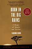 Born in the Big Rains: A Memoir of Somalia and Survival (Women Writing Africa) (English Edition)