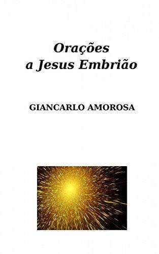 Orações a Jesus Embrião