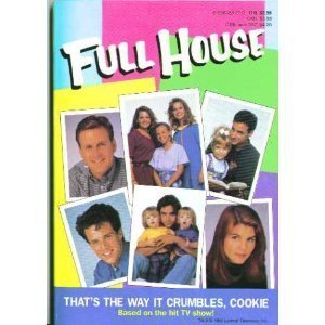 Full House: That's the Way It Crumbles, Cookie (And Thats The Way The Cookie Crumbles)