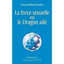 La force sexuelle ou le Dragon ailé: 205