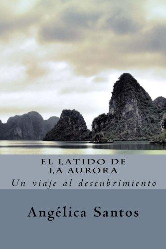 El latido de la Aurora (Spanish Edition) PDF
