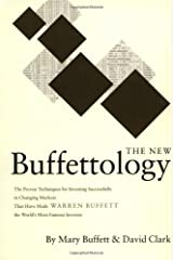 The New Buffettology: How Warren Buffett Got and Stayed Rich in Markets Like This and How You Can Too! Hardcover