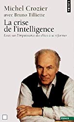 La crise de l'intelligence