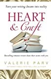 img - for Heart & Craft: Bestselling Romance Writers Share their Secrets with You book / textbook / text book