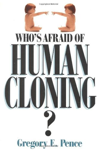 who-s-afraid-of-human-cloning