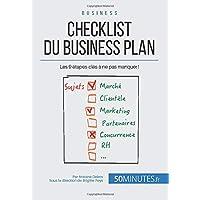 Checklist du business plan: Les 9 étapes-clés à ne pas manquer !
