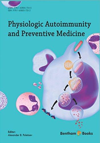 Physiologic Autoimmunity and Preventive Medicine