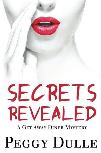 Download Secrets Revealed (Get Away Diner) (Volume 3) PDF