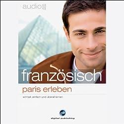 Audio Französisch. Paris erleben