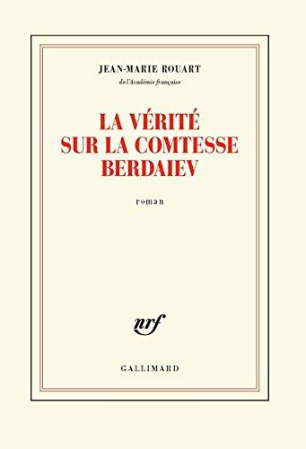 La vérité sur la comtesse Berdaiev (Blanche) (French Edition)
