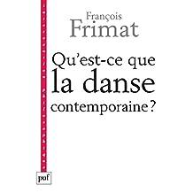 Qu'est-ce que la danse contemporaine ?: Politiques de l'hybride (Intervention philosophique) (French Edition)