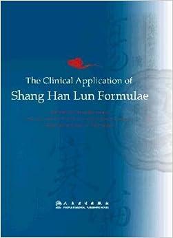 Descargar Libros Gratis Para Ebook The Clinical Application Of Shang Han Lun Formulae Kindle Paperwhite Lee Epub