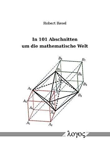 Download In 101 Abschnitten Um Die Mathematische Welt (German Edition) ebook