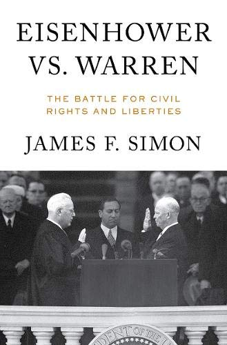 - Eisenhower vs. Warren: The Battle for Civil Rights and Liberties