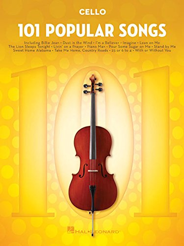 101 Popular Songs: for Cello (101 Songs)