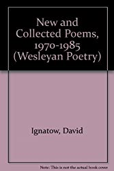 New and Collected Poems, 1970-1985 (Wesleyan Poetry Series)