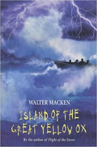 Book The Island of the Great Yellow Ox by Walter Macken (2002-01-11)