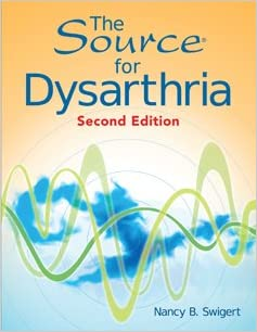 The Source for Dysarthria,  2nd Edition