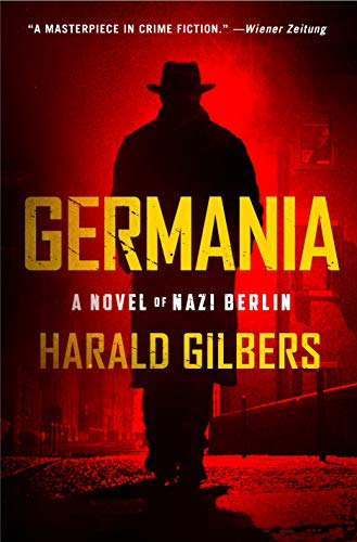 Book Cover: Germania: A Novel of Nazi Berlin