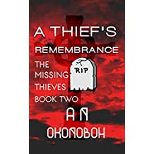 A Thief's Remembrance: A Gripping Suspense Mystery (The Missing Thieves Book 2)