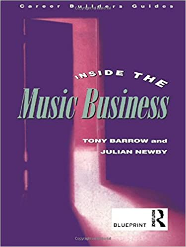 Inside the music business blueprint career builders guides amazon inside the music business blueprint career builders guides amazon julian newby tony barrow books malvernweather Image collections