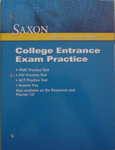 Saxon High School Math: College Entrance Exam Practice