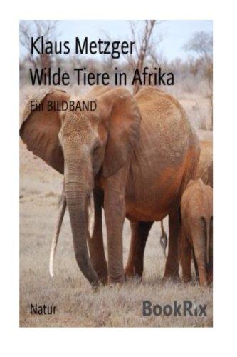 Wilde Tiere in AFRIKA