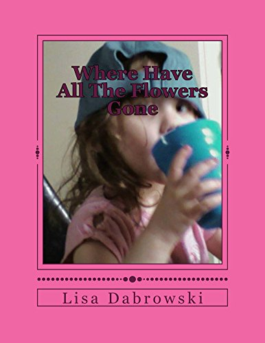 Where Have All The Flowers Gone: A Child Finds Empowerment Through Loss