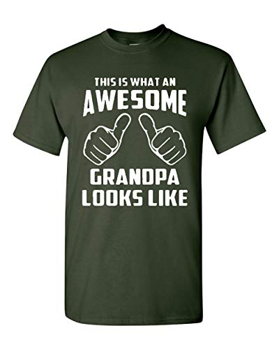 This is What an Awesome Grandpa Looks Like Adult T-Shirt (Large, Forest Green) ()