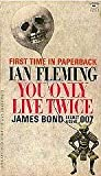 You Only Live Twice : A James Bond Thriller