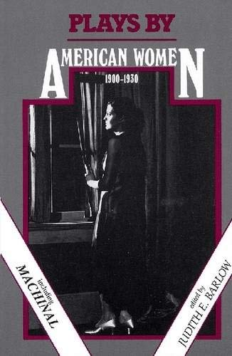 Plays by American Women: 1900-1930 (Applause Books)