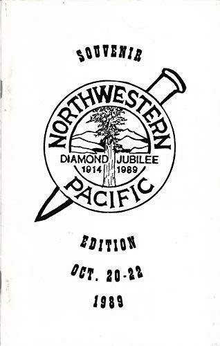 Railroad Northwestern Pacific (Northwestern Pacific Railroad: Diamond Jubilee, 1914-1989)