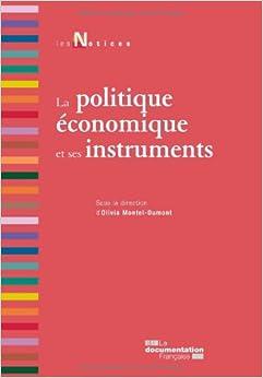 La politique économique et ses instruments, 2e édition