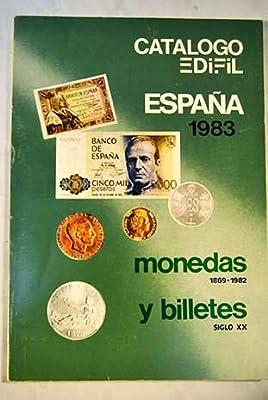 Catalogo Edifil: España 1983. monedas 1869-1982 y billetes siglo XX: Amazon.es: Libros