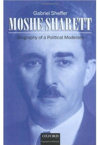 Download Moshe Sharett: Biography of a Political Moderate Pdf