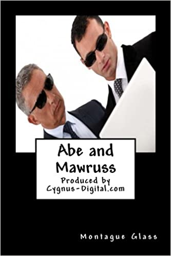 Book Abe and Mawruss: Being Further Adventures of Potash and Perlmutter