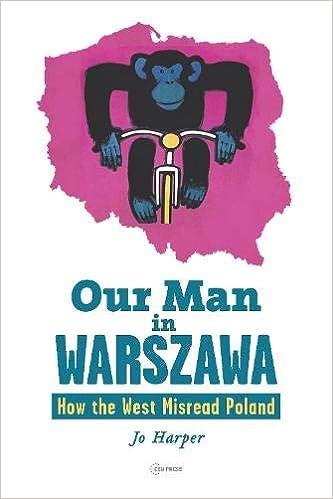 OUR MAN IN WARSZAWA -  By Jo Harper
