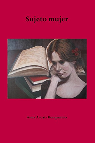 Sujeto mujer (El sujeto existente mujer nº 1) (Spanish Edition) by [