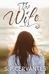 The Wife by S.P. P Cervantes (2015-08-10) Paperback