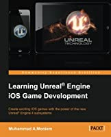 Learning Unreal Engine iOS Game Development Front Cover