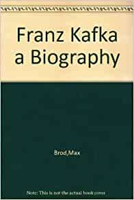 a biography of franz kafka Franz kafka's, the metamorphosis, is a novella about gregor samsa, a man who devotes everything to fulfilling the needs of his family kafka's existentialist perspective on the meaning of life is illustrated through the use of the protagonist of gregor samsa.