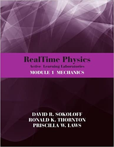 RealTime Physics Active Learning Laboratories Module 1